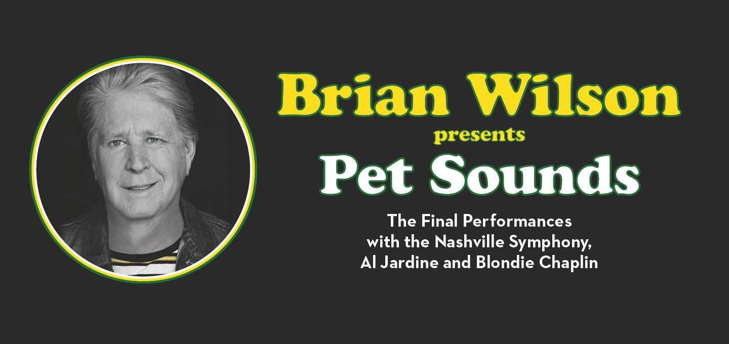 brian wilson presents pet sounds the final performances with the nashville symphony, Al Jardine and Blondie Chaplin graphic