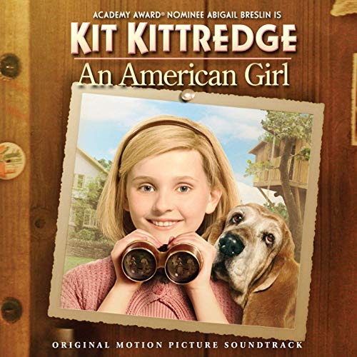 kit kittredge an american girl original motion picture soundtrack graphic